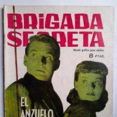 Tebeos: BRIGADA SECRETA- Nº 20 -EL ANZUELO-1963-GRAN ALEX SIMMONS-ARMANDO-BUENO-ÚNICO EN TC-LEA-4640. Lote 258924405