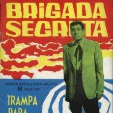Tebeos: BRIGADA SECRETA- Nº 24 -TRAMPA PARA UN TONTO-1963-E.SOTILLOS-J.BOIX-BUENO-ESCASO-LEA-4641. Lote 258926985