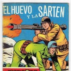 Giornalini: HAZAÑAS BÉLICAS Nº 279 - EL HUEVO Y LA SARTÉN - TORAY 1969. Lote 262153270