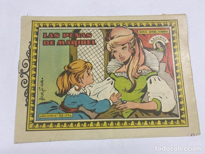 AZUCENA. Nº 752.- LAS PENAS DE MARIBEL. AÑO XVIII. ED. TORAY (Tebeos y Comics - Toray - Azucena)