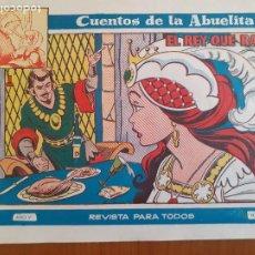 Tebeos: CUENTOS DE LA ABUELITA Nº 316.EL REY QUE RABIÓ. TORAY. BUEN ESTADO. Lote 268872284