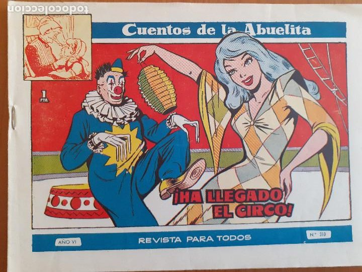 CUENTOS DE LA ABUELITA Nº 310. HA LLEGADO EL CIRCO. TORAY. BUEN ESTADO (Tebeos y Comics - Toray - Cuentos de la Abuelita)