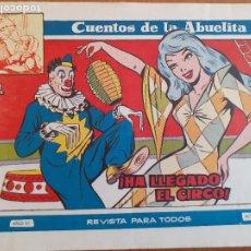 Tebeos: CUENTOS DE LA ABUELITA Nº 310. HA LLEGADO EL CIRCO. TORAY. BUEN ESTADO. Lote 268872359
