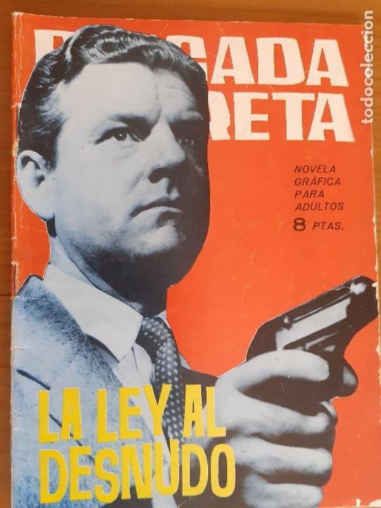 BRIGADA SECRETA Nº 87. LA LEY AL DESNUDO. EDITA TORAY. BUENO (Tebeos y Comics - Toray - Brigada Secreta)