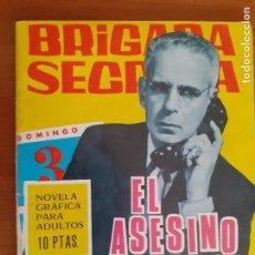 Tebeos: BRIGADA SECRETA Nº 168. EL ASESINO TRABAJA EN DOMINGO. EDITA TORAY. BUENO. Lote 268988249