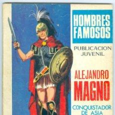 Tebeos: TORAY. HOMBRES FAMOSOS. 9. ALEJANDRO MAGNO.. Lote 271322113