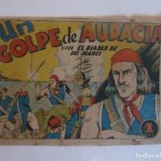 Tebeos: EL DIABLO DE LOS MARES Nº 2, UN GOLPE DE AUDACIA. TORAY 1947, ORIGINAL. Lote 245373575