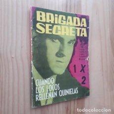 Tebeos: BRIGADA SECRETA Nº 32, CUANDO LOS LOCOS RELLENAN QUINIELAS. Lote 274204433