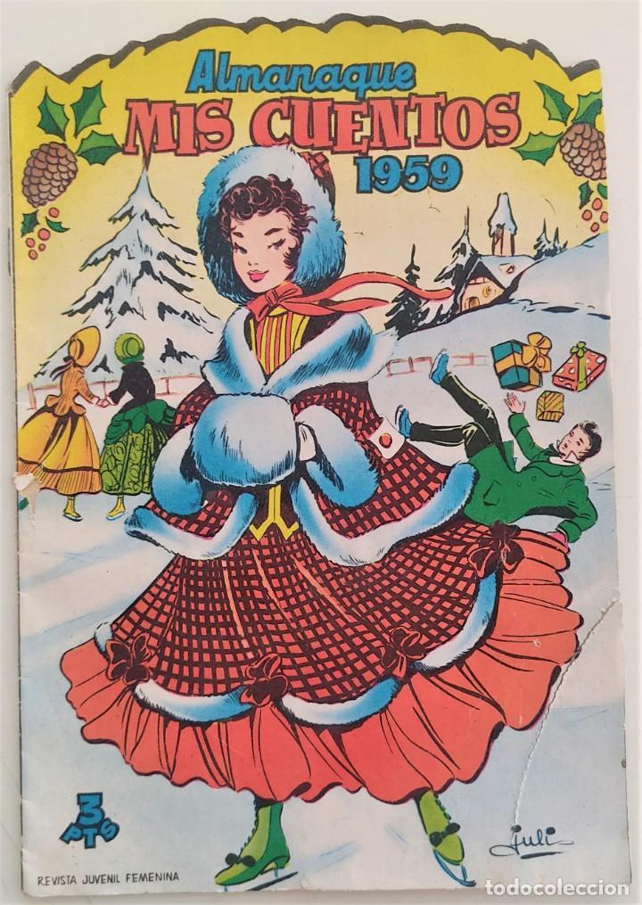 Tebeos: LOTE 32 TEBEOS COLECCIÓN MIS CUENTOS TROQUELADOS + ALMANAQUE PARA 1959 - EDICIONES TORAY - Foto 2 - 275534413