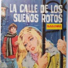 Tebeos: SALOMÉ-TORAY- Nº 231 -LA CALLE DE LOS SUEÑOS ROTOS-1967-GRAN CARLOS MARQUÉS-ESCASO-BUENO-LEAN-5296. Lote 277842378