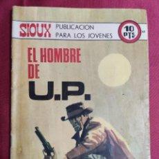 Tebeos: SIOUX. Nª 168. EL HOMBRE DE U.P. TORAY. Lote 278429423