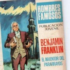 Tebeos: HOMBRES FAMOSOS Nº 16-BENJAMIN FRANKLIN EL INVENTOR DEL PARARRAYOS. Lote 279422318