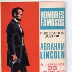 Tebeos: HOMBRES FAMOSOS Nº -20-ABRAHAM LINCOLN-EL LIBERTADOR DE LOS ESCLAVOS. Lote 279423558
