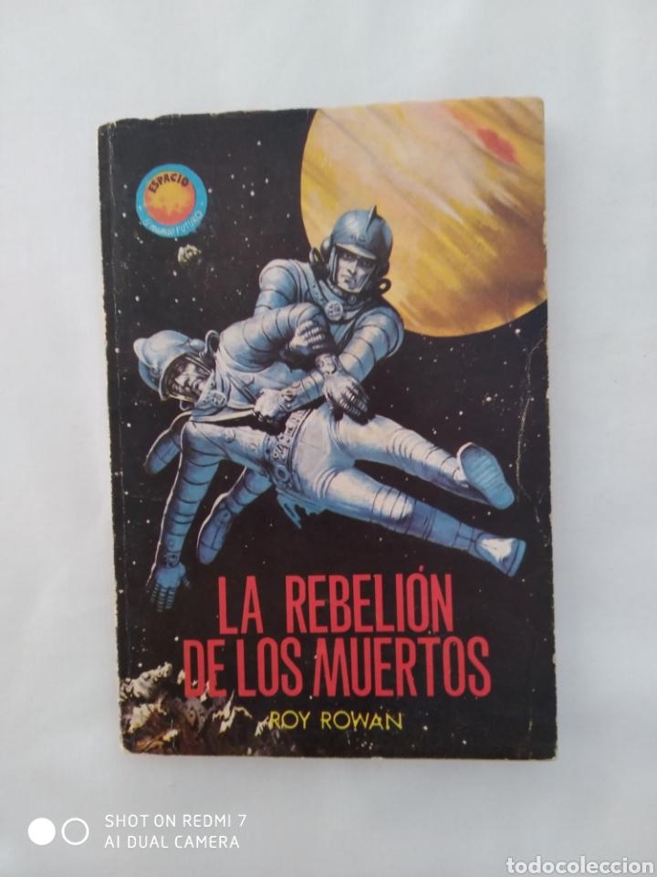 LA REBELION DE LOS MUERTOS,ROY ROWAN TORAY NO.404 1967 (Tebeos y Comics - Toray - Mundo Futuro)