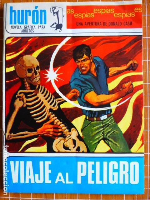 VIAJE AL PELIGRO AVENTURA DE DONALD CASH NOVELAS GRAFICAS HURON (Tebeos y Comics - Toray - Otros)