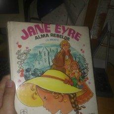 Tebeos: JANE EYRE ALMA REBELDE. CHARLOTTE BRONTE. EDICIONES TORAY. 1982. Lote 288332413