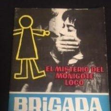 Tebeos: BRIGADA SECRETA Nº2 EL MISTERIO DEL MONIGOTE LOCO, EDITORIAL TODAY. Lote 288564673