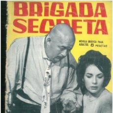 Tebeos: BRIGADA SECRETA. Nº 99. EDICIONES TORAY. 1962. C-82. Lote 289536478