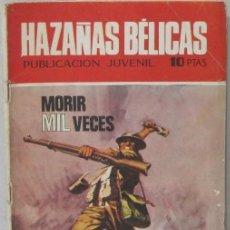 Tebeos: HAZAÑAS BELICAS - MORIR MIL VECES - COMIC. Lote 293715973