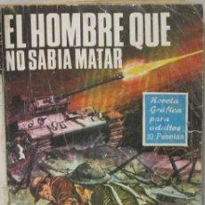 Tebeos: HAZAÑAS BELICAS - Nº 158 -EL HOMBRE QUE NO SABIA MATAR - COMIC. Lote 293716603
