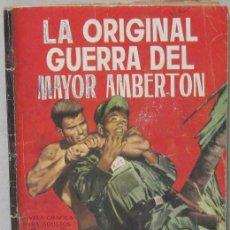 Tebeos: HAZAÑAS BELICAS - LA ORIGINAL GUERRA DEL MAYOR AMBERTON - COMIC. Lote 293717178