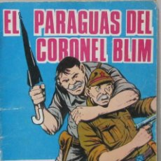 Tebeos: HAZAÑAS BELICAS - Nº 186 EXTRA - EL PARAGUAS DEL CORONEL BLIM - - COMIC. Lote 293717568