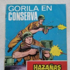 Tebeos: HAZAÑAS BELICAS NUMERO 285. GORILA EN CONSERVA (EDITADO EN 1969). Lote 293884793