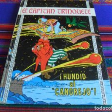 Tebeos: EL CAPITÁN TRINQUETE Nº 6 HUNDID AL CANGREJO. TORAY 1971. TAPAS DURAS.. Lote 294436363