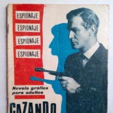 Tebeos: ESPIONAJE-NOVELA GRÁFICA- Nº 17 -CAZANDO ESPÍAS-1965-GRAN ARMANDO SÁNCHEZ-DIFÍCIL-LEA-5686. Lote 295019633