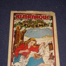 Tebeos: (M1) ALMANAQUE COLECCIÓN AZUCENA 1946 - ORIGINAL - EDT TORAY - SEÑALES DE USO. Lote 295028238