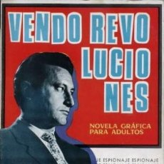 Tebeos: ESPIONAJE-NOVELA GRÁFICA- Nº 21 -VENDO REVOLUCIONES-1965-ANTONIO BORRELL-CASI BUENO-DIFÍCIL-5689. Lote 295428453