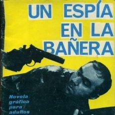 Tebeos: ESPIONAJE-NOVELA GRÁFICA- Nº 25 -UN ESPÍA EN LA BAÑERA-1966-J.ANTº.HUÉSCAR-BUENO-DIFÍCIL-LEA-5690. Lote 295430883