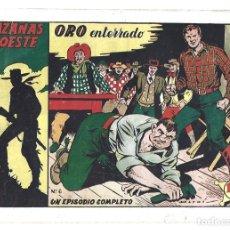 Tebeos: HAZAÑAS DEL OESTE 6: ORO ENTERRADO, 1950, TORAY, BUEN ESTADO. Lote 295438198