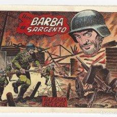 Tebeos: HAZAÑAS BÉLICAS 47: UNA BARBA DE SARGENTO, 1952, TORAY, ORIGINAL, BUEN ESTADO. Lote 295446363