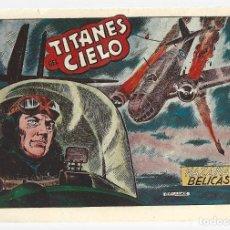 Tebeos: HAZAÑAS BÉLICAS 46: TITANES DEL CIELO, 1952, TORAY, ORIGINAL, BUEN ESTADO. Lote 295446673