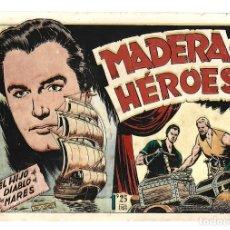 Tebeos: EL HIJO DEL DIABLO DE LOS MARES 18: MADERA DE HÉROES, 1950 TORAY,. Lote 295450338