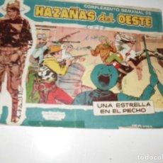 Tebeos: COMPLEMENTO SEMANAL HAZAÑAS OESTE.ESTRELLA EN EL PECHO..EDICIONES TORAY,AÑO 1959.ORIGINAL.DIFICIL.. Lote 295912013