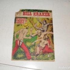 Tebeos: BILL KRAKER:RIVALES FRENTE A FRENTE.EDICIONES TORAY,AÑO 1958.RARO TEBEO.. Lote 296776463