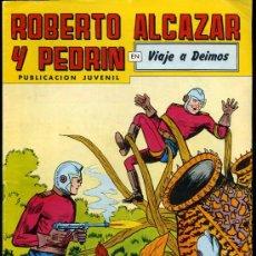 Tebeos: ROBERTO ALCAZAR Y PEDRIN EN VIAJE A DEIMOS Nº265 2ºEPOCA, EDITORIAL VALENCIANA S.A 1981. Lote 23129679