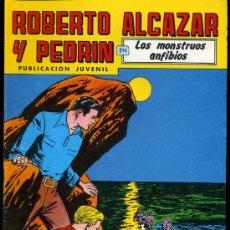 Tebeos: ROBERTO ALCAZAR Y PEDRIN EN LOS MONSTRUOS ANFIBIOS Nº267 2ºEPOCA, EDITORIAL VALENCIANA S.A 1981. Lote 17082018