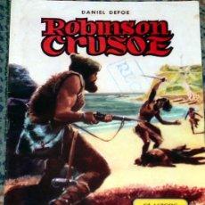 Tebeos: ROBINSON CRUSOE, DE DANIEL DEFOE. Lote 3655785