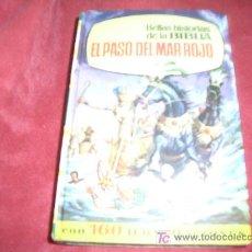 Tebeos: BELLAS HISTORIAS DE LA BIBLIA -EL PASO DEL MAR ROJO 1º EDICION. Lote 4614330