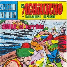 Tebeos: EL AGUILUCHO, POR MANUEL GAGO. Nº 20. Lote 21877105
