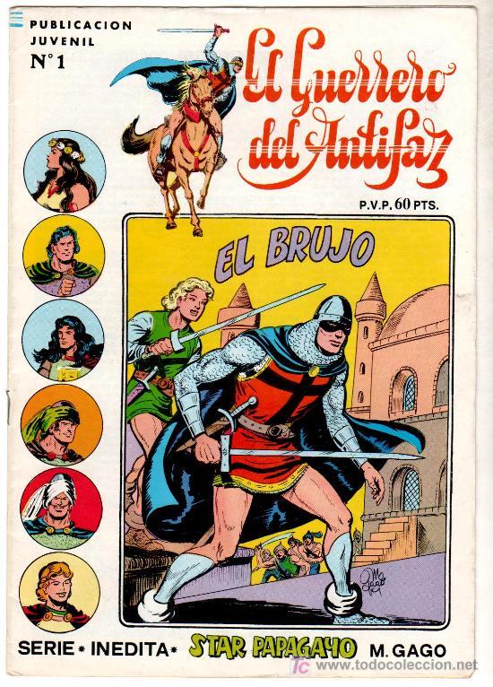 GUERRERO DEL ANTIFAZ, SERIE INÉDITA 19 NºS EN EXCELENTE ESTADO, MUY NUEVA, ESTAN 1 Y 30 ÚLTIMO (Tebeos y Comics - Valenciana - Guerrero del Antifaz)