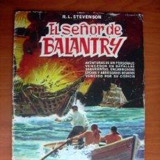 Tebeos: EL SEÑOR DE BALANTRY - EDITORIAL VALENCIANA 1959. Lote 9333448