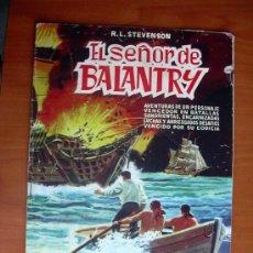 Tebeos: EL SEÑOR DE BALANTRY - EDITORIAL VALENCIANA 1959. Lote 9333455