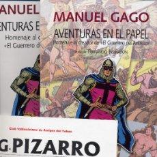 Tebeos: LOTE MANUEL GAGO (HOMENAJE AL AUTOR DE EL GUERRERO DEL ANTIFAZ) Y PIZARRO. Lote 76551999