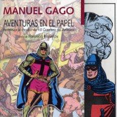 Tebeos: LOTE MANUEL GAGO (HOMENAJE AL AUTOR DE EL GUERRERO DEL ANTIFAZ). Lote 41717386