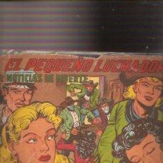 Tebeos: EL PEQUEÑO LUCHADOR. Lote 11113119