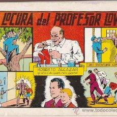 Tebeos: ROBERTO ALCAZAR, LA LOCURA DEL PROFESOR LOWE Nº 32, AÑO 1982, ORIGINAL NO REPRODUCCION. Lote 25306047